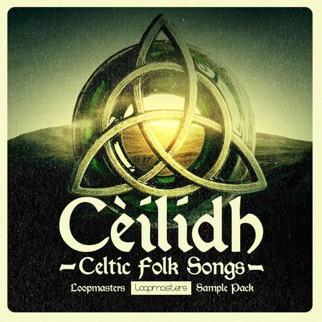 Ceilidh: Celtic Folk Songs