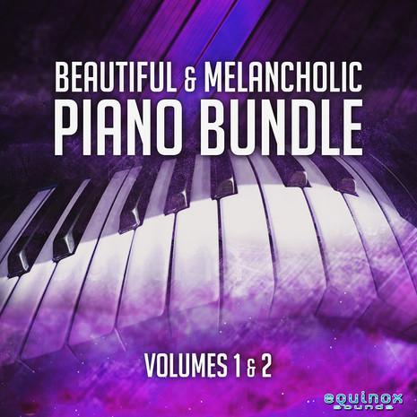 Beautiful & Melancholic Piano Bundle (Vols 1 & 2)