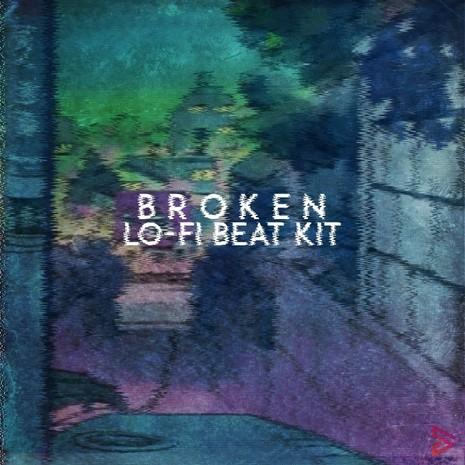 Broken: Lo-Fi Beat Kit