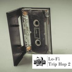 Lo-Fi Trip Hop Vol 2