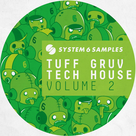 System 6 Samples: Tuff Gruv Tech House Vol 2