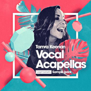 Tamra Keenan: Vocal Acapellas