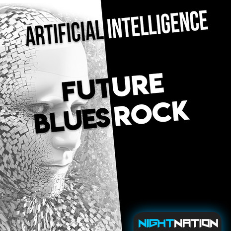 Artificial Intelligence: Future Blues Rock