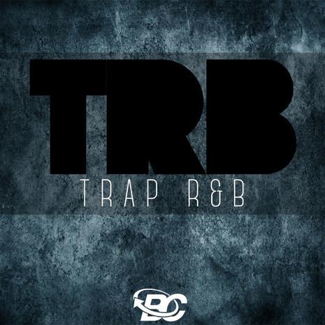 TRB: Trap R&B