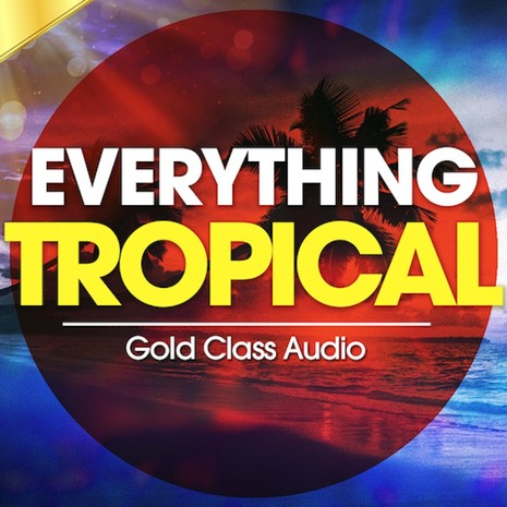 Everything Tropical