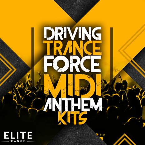 Driving Trance Force MIDI Anthem Kits
