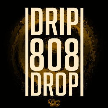 Drip 808 Drop