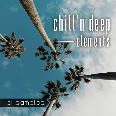 Chill'n Deep Elements