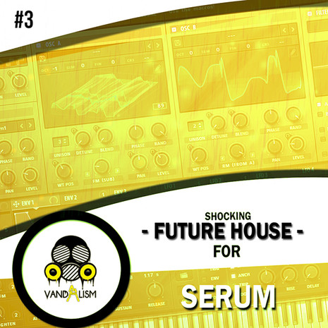 Shocking Future House For Serum 3