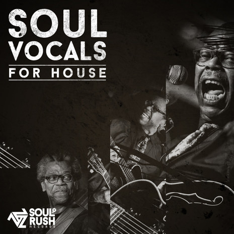 Soul Vocals For House
