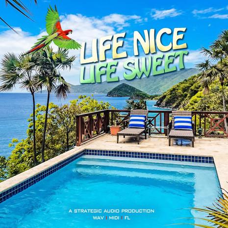 Life Nice Life Sweet