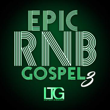 Epic RnB Gospel 3
