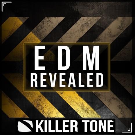 EDM Revealed