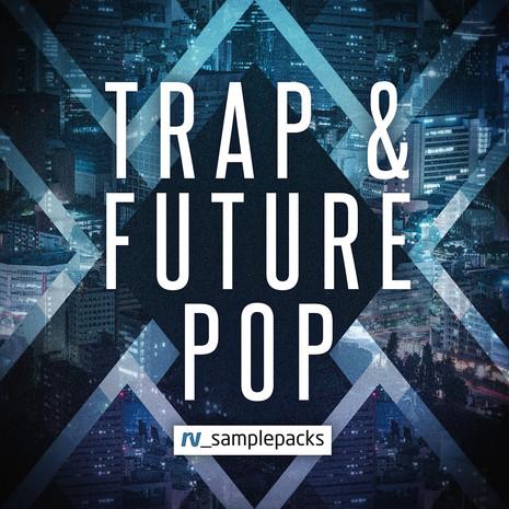 Trap & Future Pop