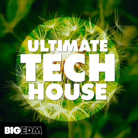 Big EDM: Ultimate Tech House