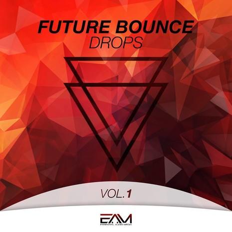 Future Bounce Drops Vol 1