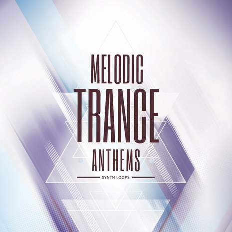 Melodic Trance Anthems: Synths