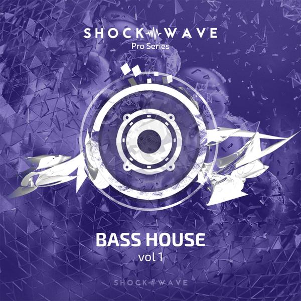 Shockwave Pro Series: Bass House Vol 1