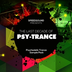 The Last Decade of Psytrance: Psychedelic Trance