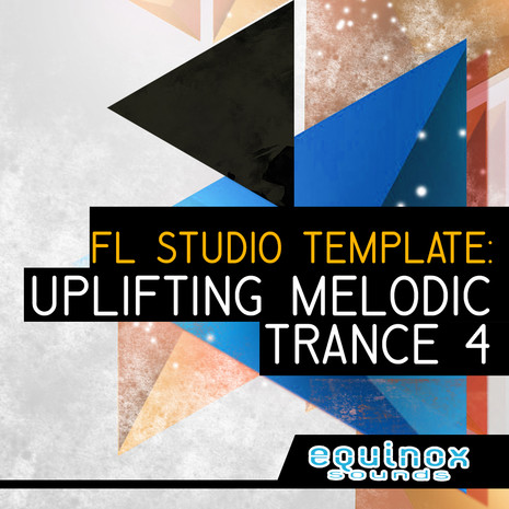 FL Studio Template: Uplifting Melodic Trance 4