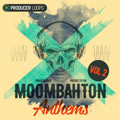 Moombahton Anthems 2