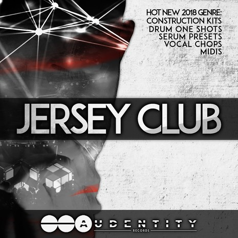 Audentity: Jersey Club