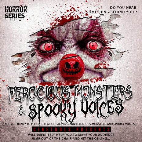 Ferocious Monsters & Spooky Voices