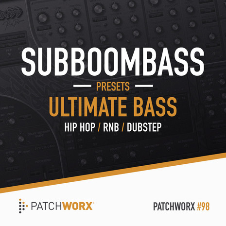 Patchworx 98: Ultimate Bass Presets