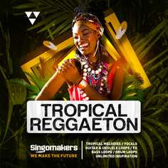 Singomakers: Tropical Reggaeton