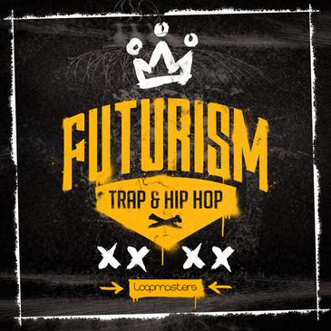 Futurism: Trap & Hip Hop