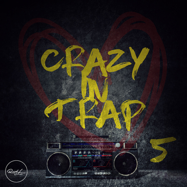 Crazy In Trap Vol 5