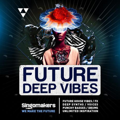 Future Deep Vibes