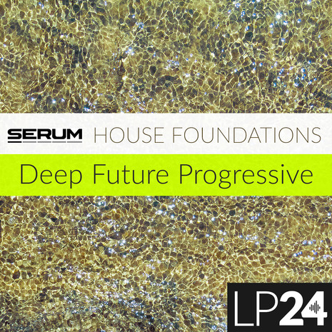 Serum: House Foundations