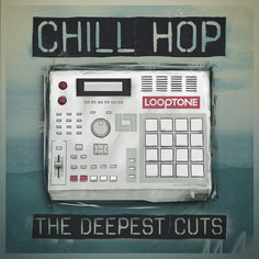 Chill Hop: The Deepest Cutz