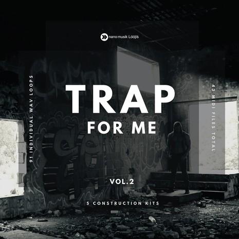Trap For Me Vol 2