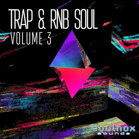 Trap & RnB Soul Vol 3