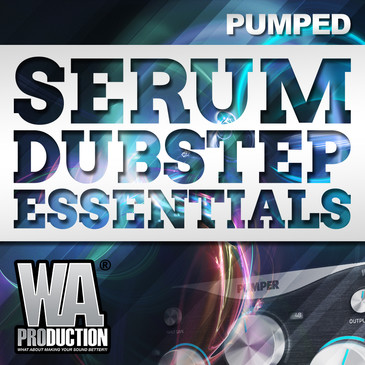Big EDM: Serum Dubstep Essentials