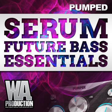 Big EDM: Serum Future Bass Essentials