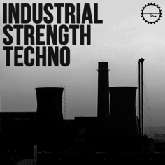Industrial Strength Techno