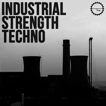 Industrial Strength Techno