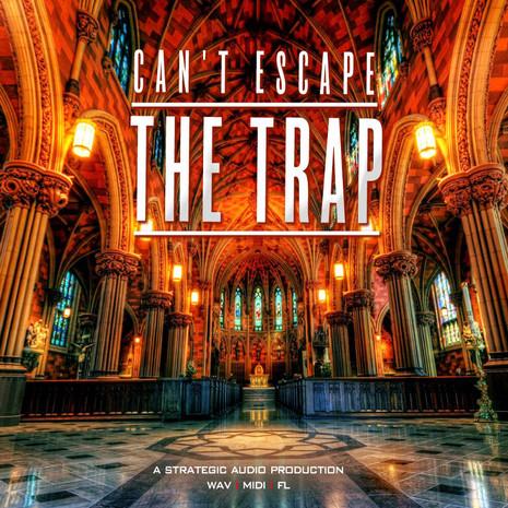 Can't Escape The Trap