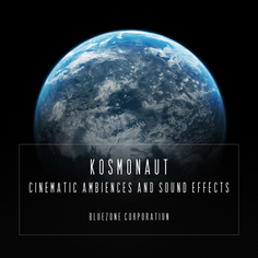 Kosmonaut: Cinematic Ambiences & Sound Effects