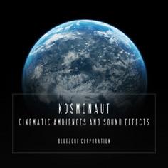 Kosmonaut: Cinematic Ambiences & Sound Effects