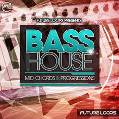 Bass House: MIDI Chords & Progressions