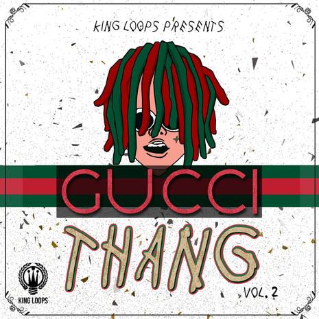 Gucci Thang Vol 2