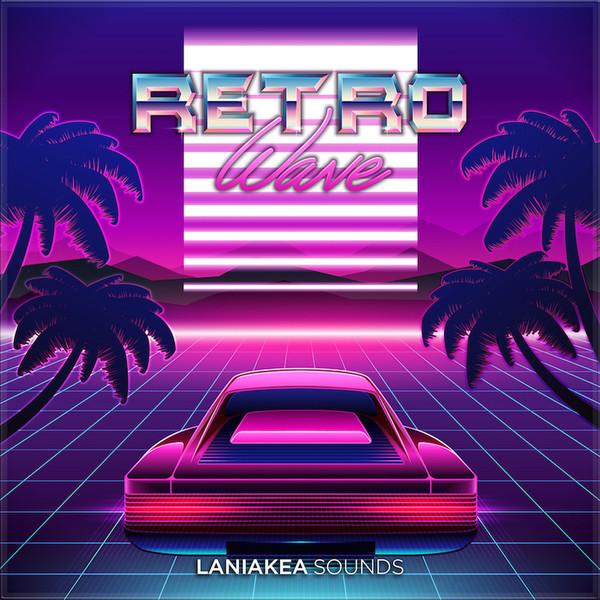 Laniakea Sounds: Retrowave