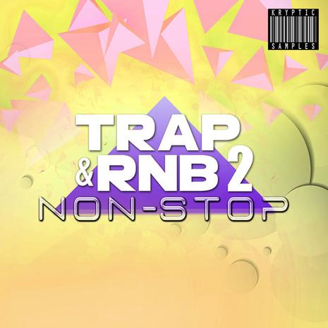Trap & RnB Non-Stop 2