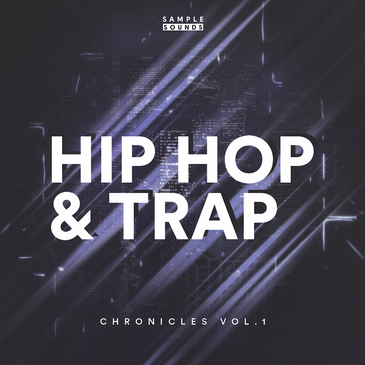 Hip Hop & Trap Chronicles Vol 1