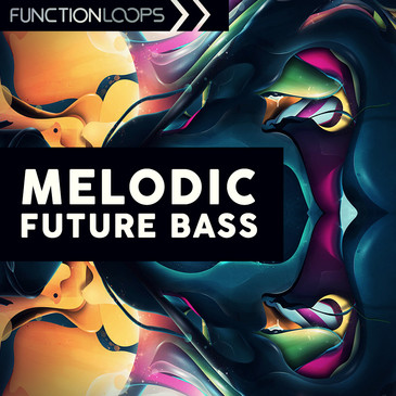 Function Loops Function Loops: Melodic Future Bass