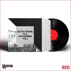 Glitch Sounds, FX & Atmospheres Vol 1
